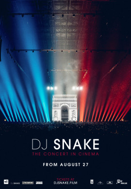 DJ SNAKE: THE CONCERT IN CINEMA - 2D